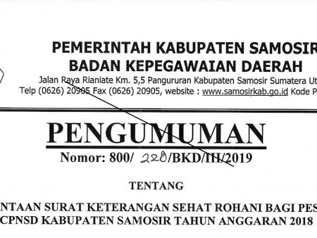 PENGUMUMAN PERMINTAAN SURAT KETERANGAN SEHAT ROHANI BAGI PESERTA CPNSD KAB. SAMOSIR T.A. 2018